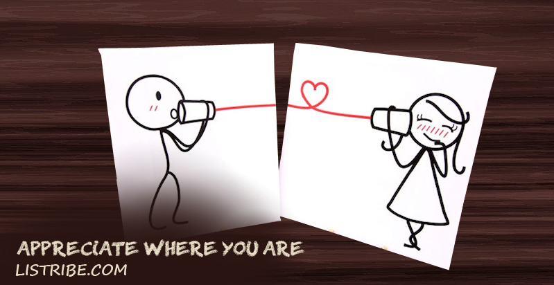 Appreciate where you are long distance relation