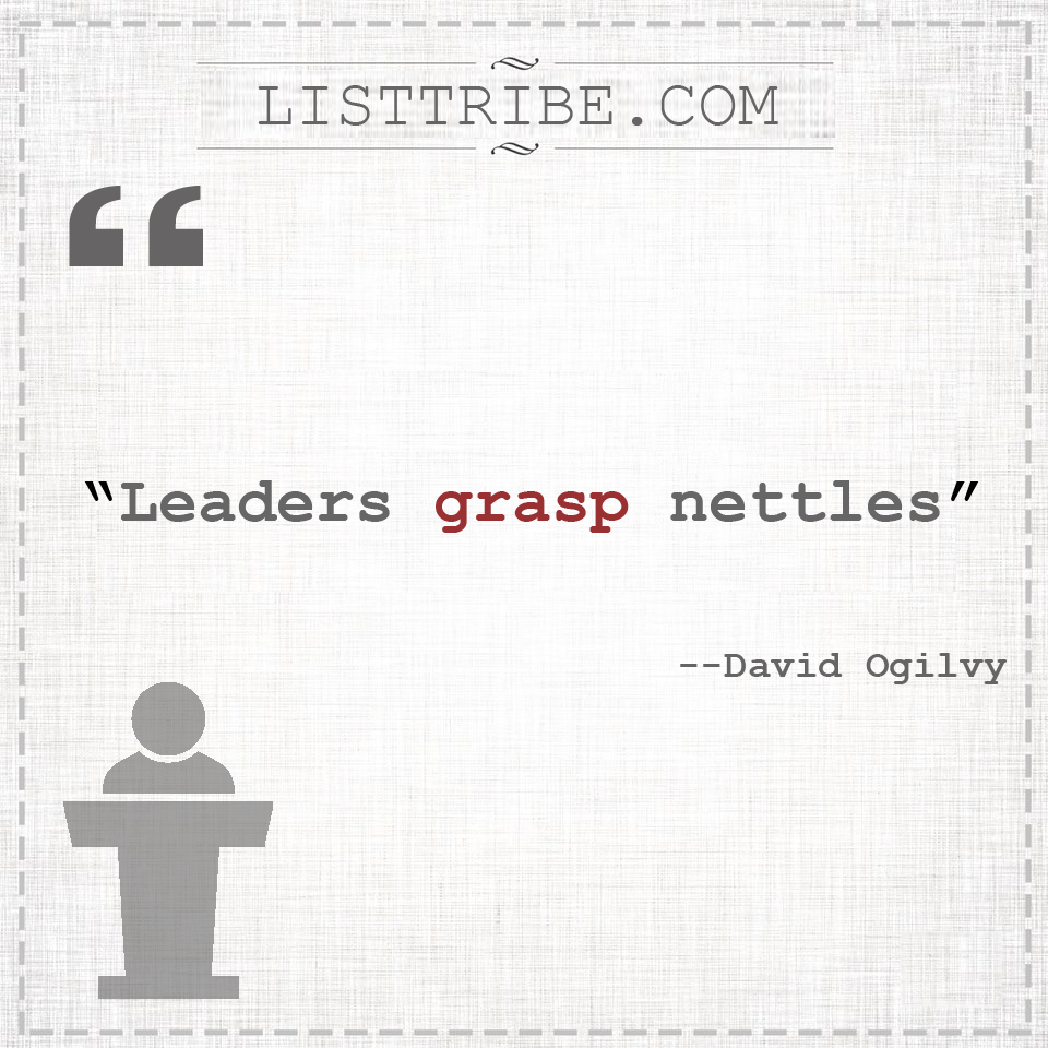 david ogilvy's quote regarding the Leadership.