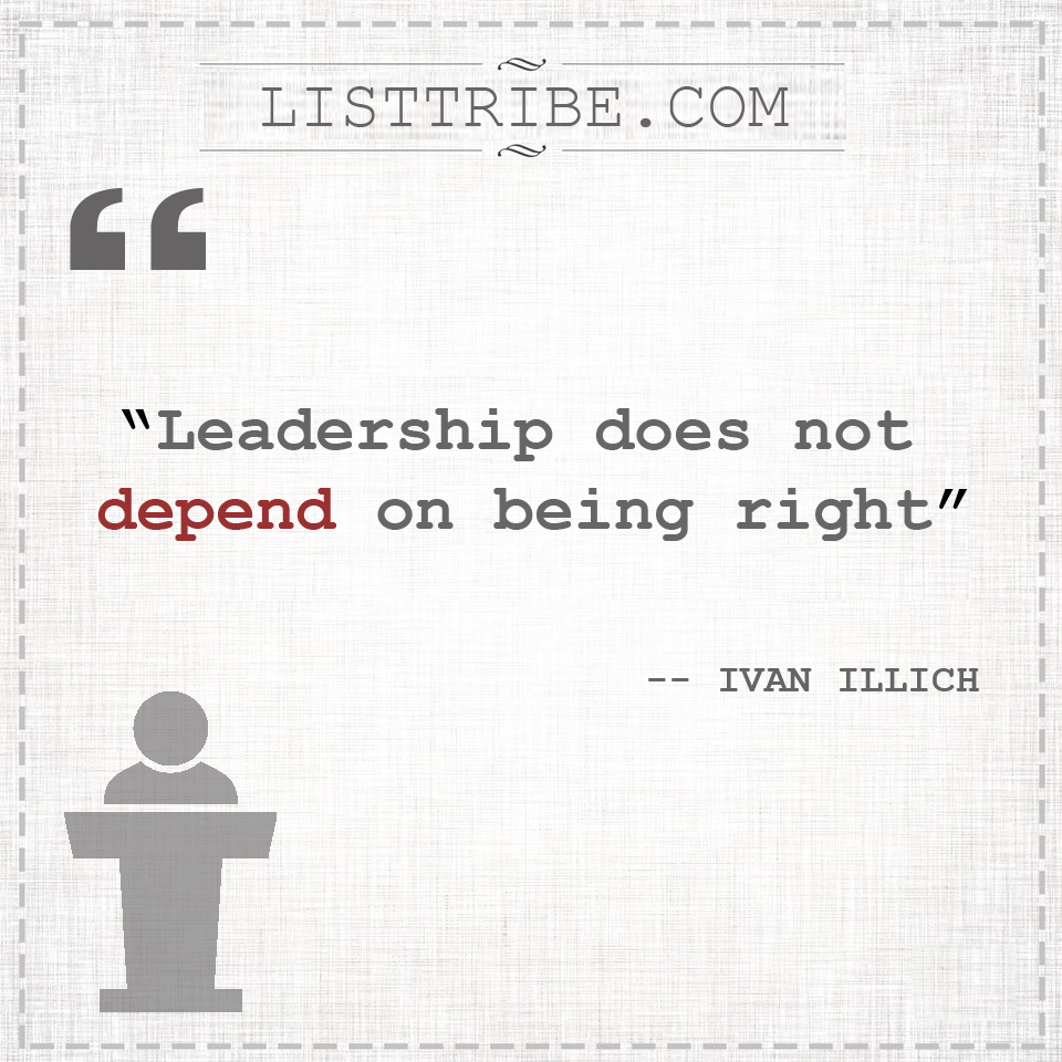 ivan illich's quote regarding the Leadership.