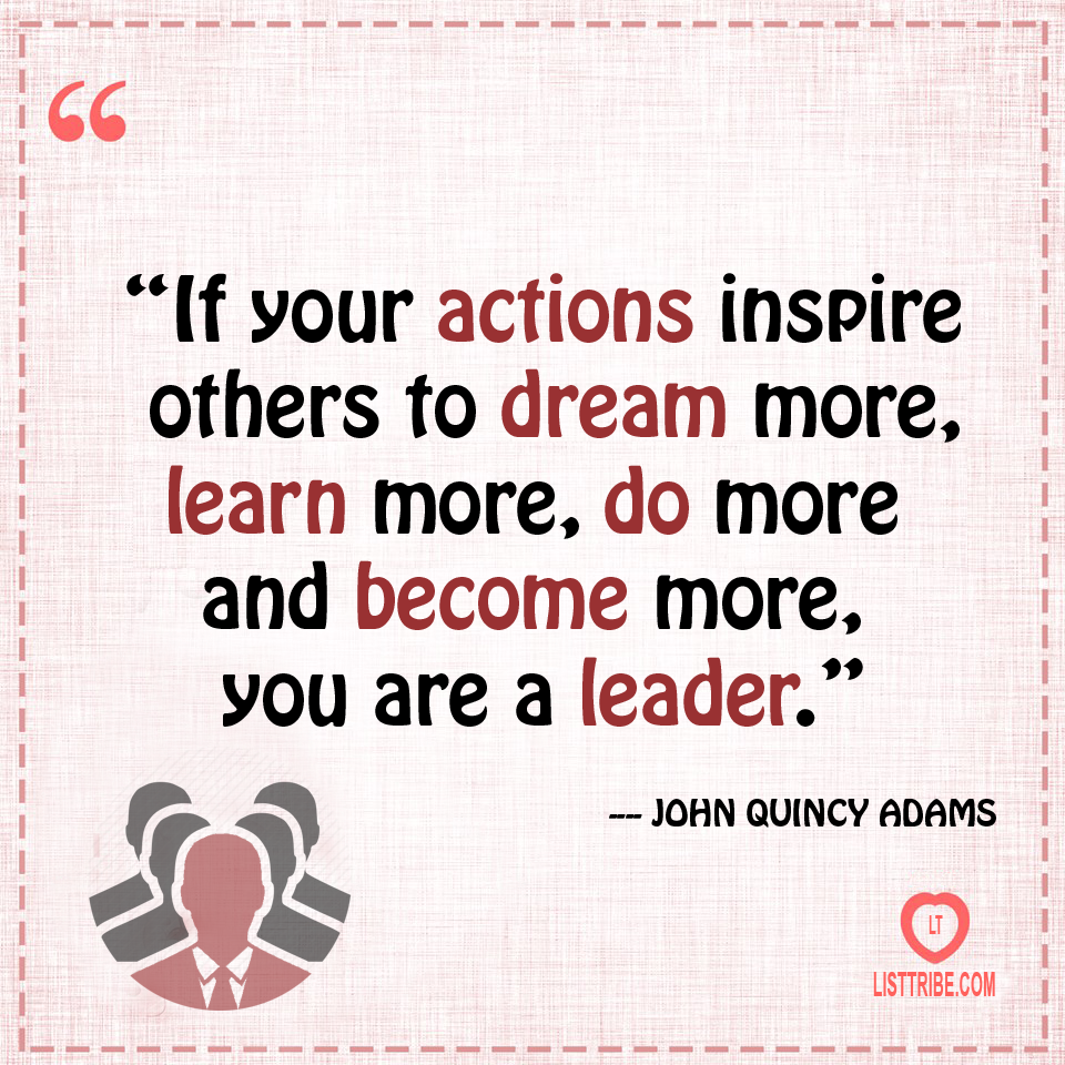 Quotes About Inspiring Others 50 Famous And Inspiring Leadership Quotes
