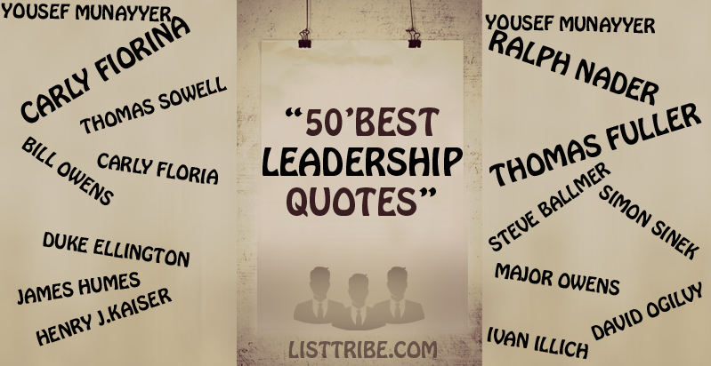 Famous Leadership Quotes Beauteous 50 Famous And Inspiring Leadership Quotes