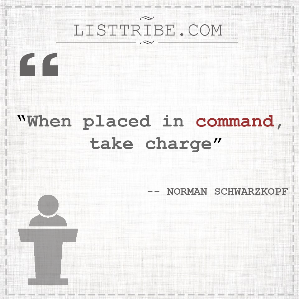 NORMAN SCHWARZKOFF's quote regarding the Leadership.