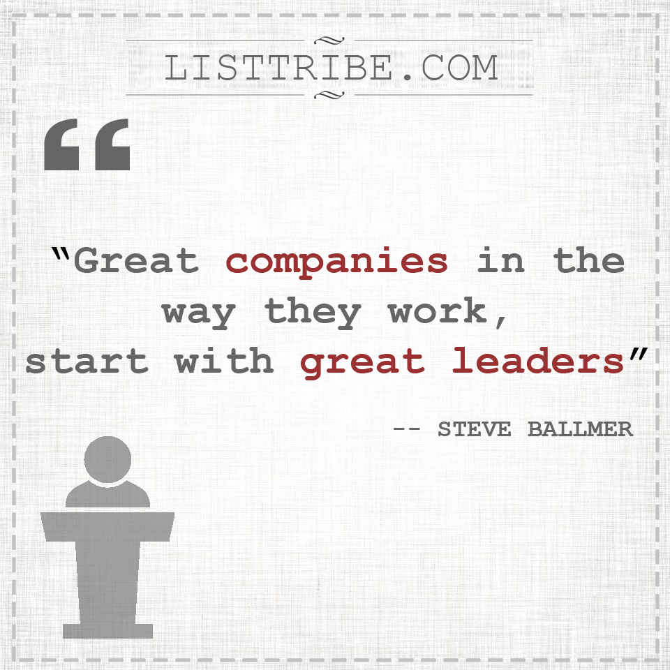 steve ballmer's quote regarding the Leadership.