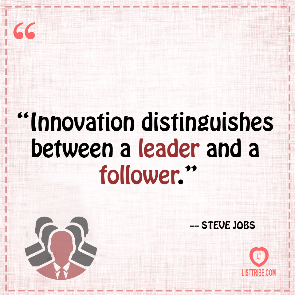 STEVE JOBS's quote regarding the Leadership.