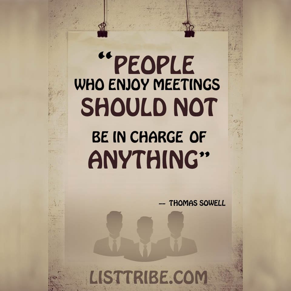 THOMAS SOWELL's quote regarding the Leadership.