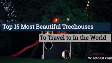 Most Beautiful TreeHouses in The world